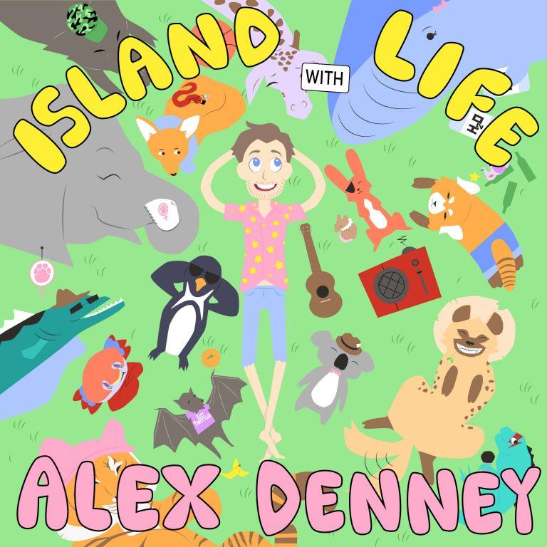 Island Life with Alex Denney