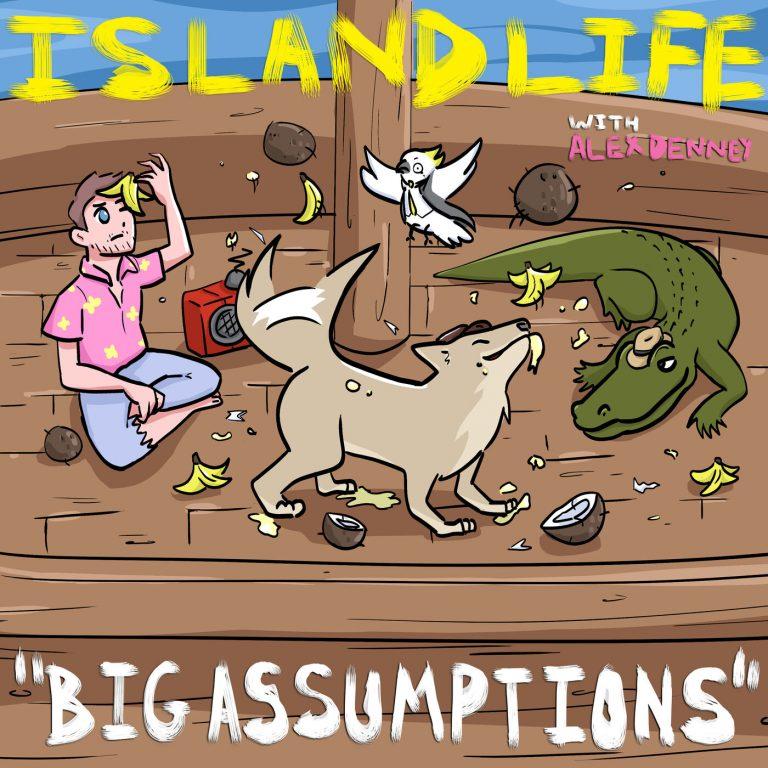 S3E3 – Big Assumptions (w/ Zelda Devon, Toby the Coyote, Carlito the Crocodile, and Cornelius the Cockatoo)